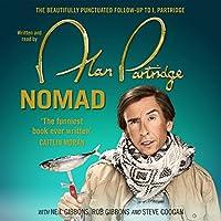 Alan Partridge: Nomad Hörbuch von Alan Partridge Gesprochen von: Alan Partridge