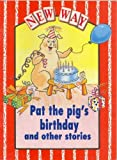 New Way Red Level Core Book - Pat the Pig's Birthday and Other Stories (0174015097) by Perkins, Diana