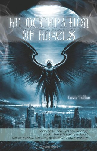 An Occupation of Angels by Lavie Tidhar