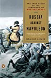 img - for Russia Against Napoleon: The True Story of the Campaigns of War and Peace book / textbook / text book