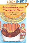 Adventures of the Treasure Fleet: Chi...