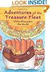 Adventures of the Treasure Fleet: Chi...