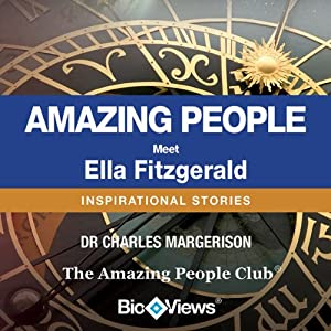 Meet Ella Fitzgerald: Inspirational Stories | [Charles Margerison]