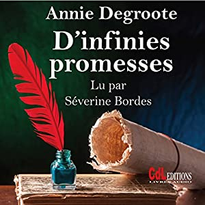 D'infinies promesses | Livre audio