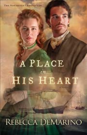 A Place in His Heart (The Southold Chronicles Book #1): A Novel