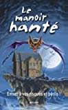 L'manoir hante (French Edition) (2745907840) by Moseley, Keith