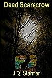 Dead Scarecrow