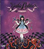 echange, troc Audrey Alwett, François Amoretti - Gothic Lolita : Princesses d'aujour'hui