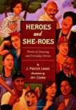 img - for Heroes and She-roes: Poems of Amazing and Everyday Heroes book / textbook / text book