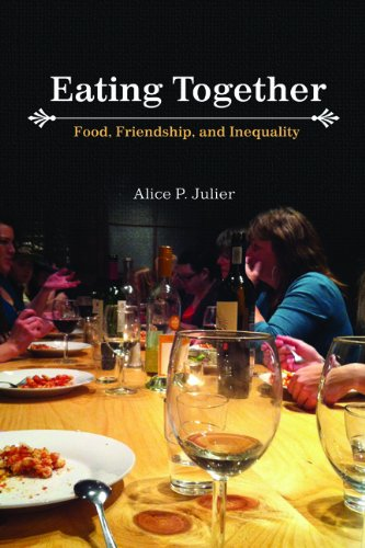 Eating Together: Food, Friendship and Inequality