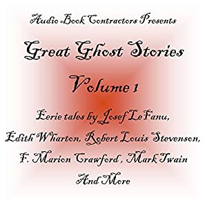 Great Ghost Stories - Volume 1 Audiobook