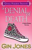 A Denial of Death (Helen Binney Mysteries Book 2)