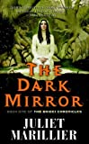 The Dark Mirror (Bridei Chronicles, Book 1) by Marillier, Juliet (2007) Mass Market Paperback