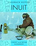 img - for Inuit (Flashback History) book / textbook / text book