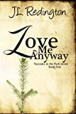 img - for Love Me Anyway (Passions in the Park) book / textbook / text book