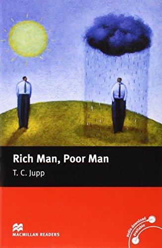 Rich Man, Poor Man: Beginner (Macmillan Readers)