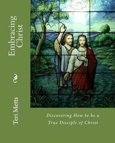 Embracing Christ - Paperback