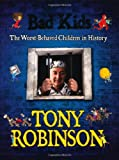 Bad Kids (0230737870) by Robinson, Tony