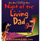 Night of the Living Dad: Baby Blues Scrapbook No. 6 ~ Rick Kirkman
