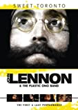 John Lennon & The Plastic Ono Band: Sweet Toronto 1969 [DVD]