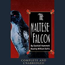 The Maltese Falcon Audiobook by Dashiell Hammett Narrated by William Dufris