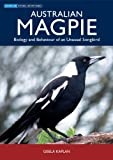 img - for Australian Magpie: Biology and Behaviour of an Unusual Songbird (Australian Natural History) book / textbook / text book