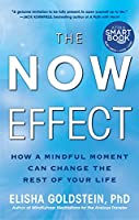 The Now Effect: How a Mindful Moment Can Change the Rest of Your Life (English Edition)