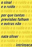 Sinal e O Ruido (Em Portugues do Brasil)