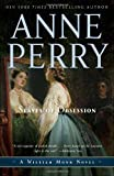 Slaves of Obsession: A William Monk Novel (William Monk Novels) (0345514122) by Perry, Anne