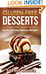 Gluten-Free Desserts: Quick and Easy...