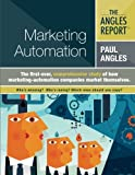 img - for The Angles Report | Marketing Automation (Volume 1) book / textbook / text book