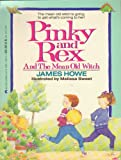 Pinky and Rex and the Mean Old Witch (0380716445) by Howe, James