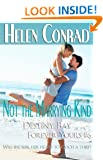 Not the Marrying Kind (Forever Yours~Destiny Bay Romances 6)