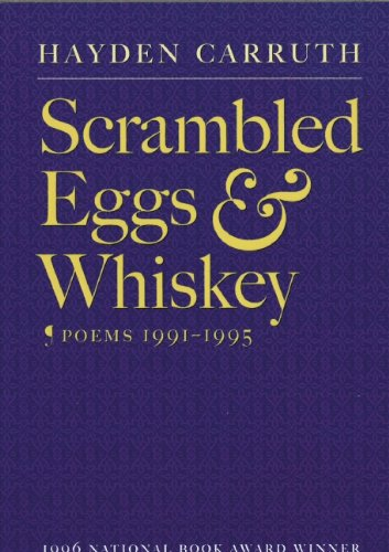 Scrambled Eggs & Whiskey: Poems, 1991-1995