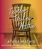 The Twelve Tribes of Hattie (Oprahs Book Club 2.0) by Mathis, Ayana (Unabridged Edition) [AudioCD(2012)]