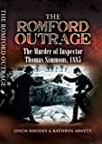 The Romford Outrage: The Murder of Inspector Thomas Simmons, 1885