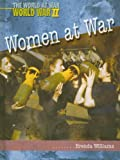 img - for Women at War (World at War, World War II) book / textbook / text book