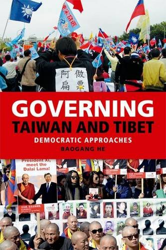 Governing Taiwan and Tibet: China's Search for Democratic Approaches