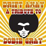 Drift Away - A Tribute to Dobie Gray