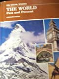 img - for The World, past and present (HBJ social studies) book / textbook / text book