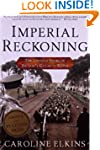 Imperial Reckoning: The Untold Story...
