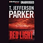 Red Light: Merci Rayborn #2 (       UNABRIDGED) by T. Jefferson Parker Narrated by Tavia Gilbert