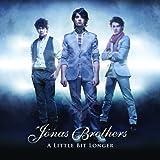 A Little Bit Longerby Jonas Brothers