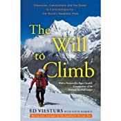 The Will to Climb: Obsession and Commitment and the Quest to Climb Annapurna - the World's Deadliest Peak | [David Roberts, Ed Viesturs]