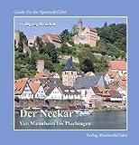 Der Neckar - Von Mannheim bis Plochingen (Guide für die Sportschiffahrt)