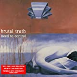 Brutal Truth Need to Control: Redux Edition