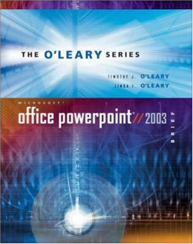 O'Leary Series: Microsoft PowerPoint 2003 Brief (The O'Leary)