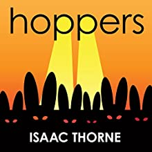Hoppers Audiobook by Isaac Thorne Narrated by Isaac Thorne