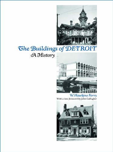 The Buildings of Detroit: A History