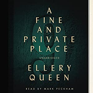 A Fine and Private Place | [Ellery Queen]
